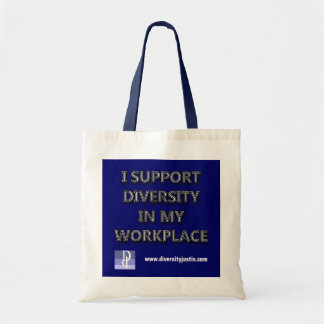 Support Diversity in My Workplace Tote Bag