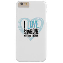 Support Down Syndrome Barely There iPhone 6 Plus Case