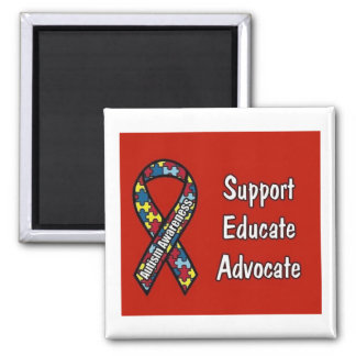 """Support, Educate, Advocate"" 2 Inch Square Magnet"