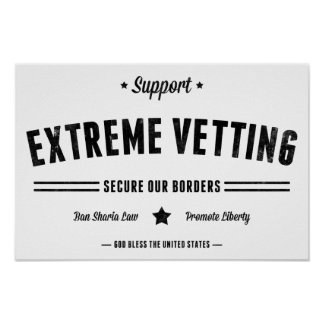 Support Extreme Vetting Poster