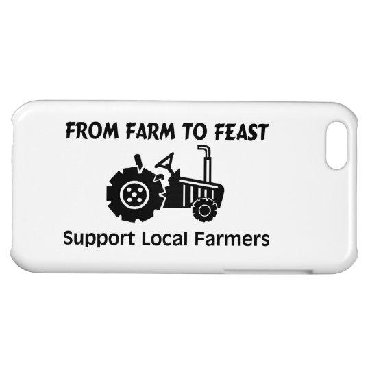 Support Farmers From Farm To Feast Cover For iPhone 5C