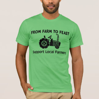 Support Farmers From Farm To Feast T-Shirt