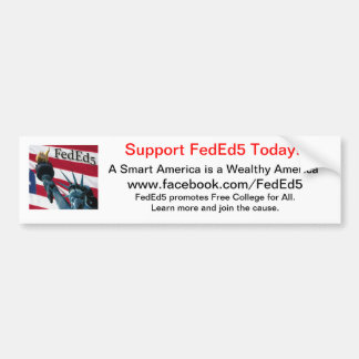 Support FedEd5 Bumper Sticker