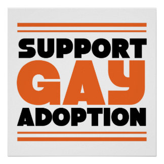 Support Gay Adoption Posters