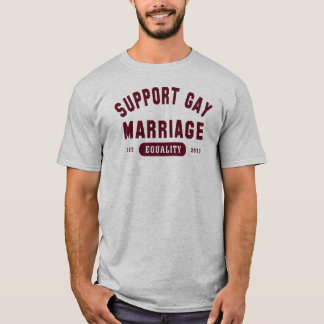 Support Gay Marriage Equality T-Shirt