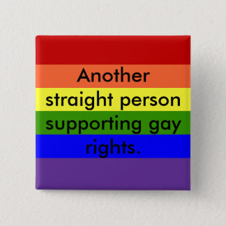 Support Gay Rights Button