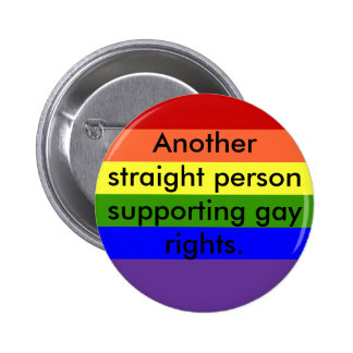 Support Gay Rights Pinback Button