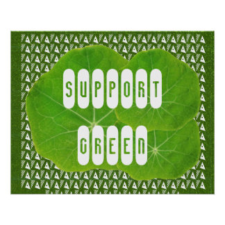 Support GREEN - an Artistic Imagination Poster
