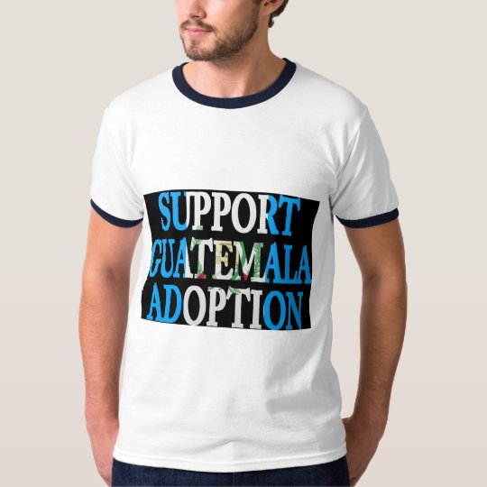 support guatemala adoption T-Shirt