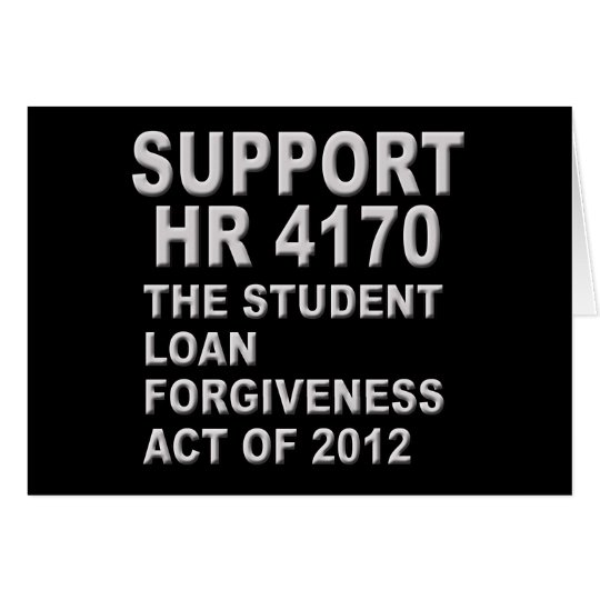 Support HR 4170 Student Loan Forgiveness Card