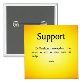 Support in Difficult Times Pinback Button
