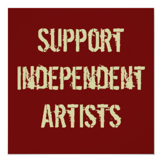 Support Independent Artists Invitation