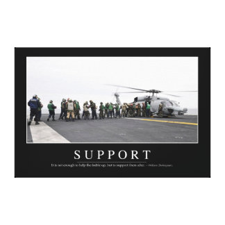 Support: Inspirational Quote Canvas Print