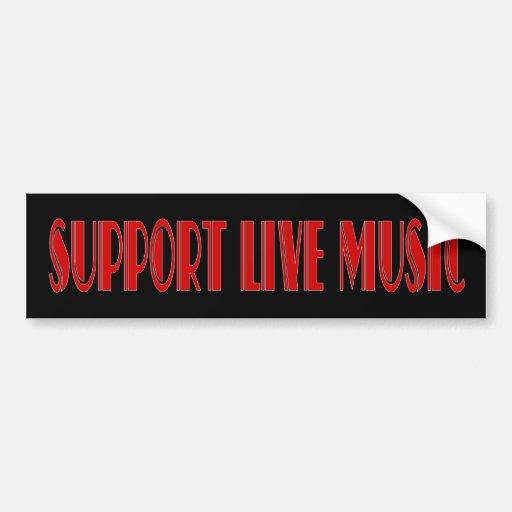 Support Live Music Bumper Sticker Car Bumper Sticker