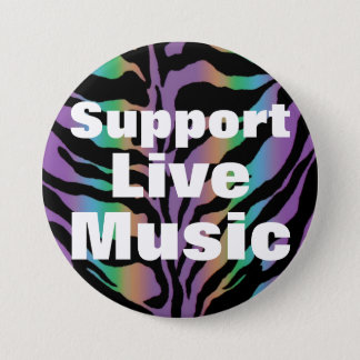 SUPPORT LIVE MUSIC ~ Rainbow Zebra Fun Collection Button
