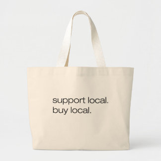 Support Local Buy Local Jumbo Tote Bag