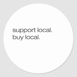 Support Local Buy Local Round Stickers