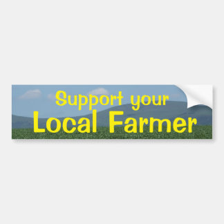 Support Local Farmer Bumper Sticker