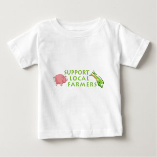 Support Local Farmers Baby T-Shirt