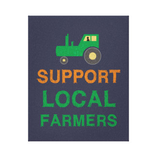 Support Local Farmers Canvas Print