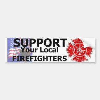 SUPPORT LOCAL FIREFIGHTERS CAR BUMPER STICKER