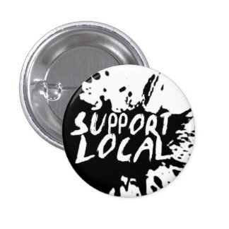 Support Local Flair Pinback Buttons