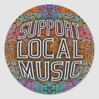 Support Local Music Classic Round Sticker