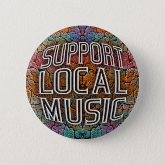 Support Local Music Pinback Button