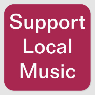 Support Local Music Red Stickers