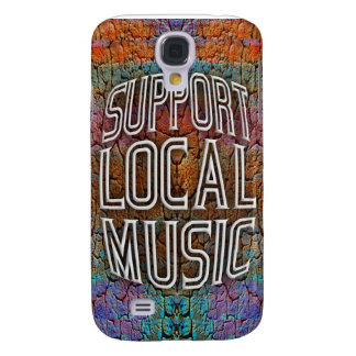 Support Local Music Samsung Galaxy S4 Cover