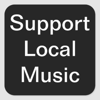 Support Local Music Stickers Stickers
