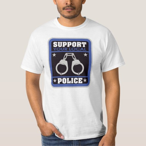 Support local police tee shirt zazzle for Local t shirt printing companies