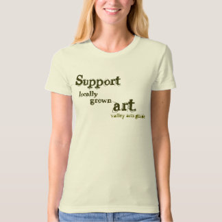 Support, locally , grown, art., valley arts guide T-Shirt