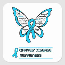 Support/Love/Believe...Graves' Square Sticker