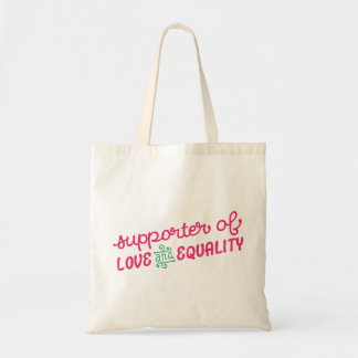 Support Love & Equality Tote Bag