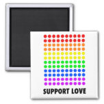 Support Love Refrigerator Magnets