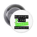 Support Lyme Disease Awareness Pinback Buttons