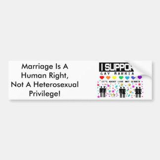 Support Marriage Car Bumper Sticker