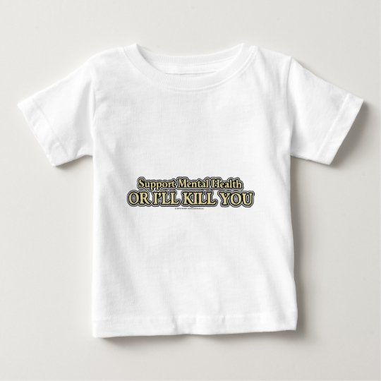 Support Mental Health Baby T-Shirt