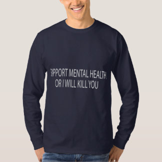 Support Mental Health T-Shirt