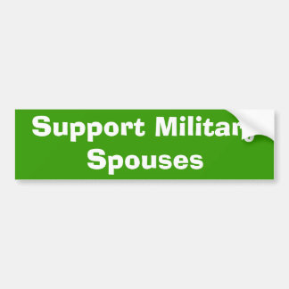 Support Military Spouses Bumper Sticker