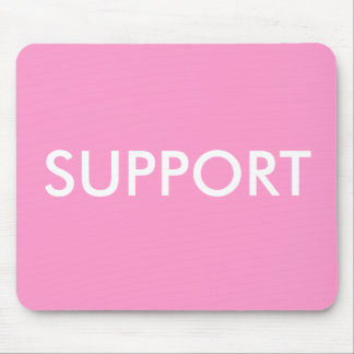 """""""SUPPORT"""" MOUSE PAD"""