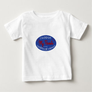 Support my Parents Views Baby T-Shirt