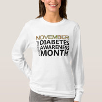 Support November National Diabetes Awareness Month T-Shirt