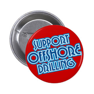Support Offshore Drilling Pinback Button