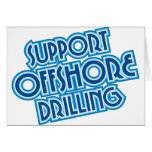 Support Offshore Drilling Greeting Card
