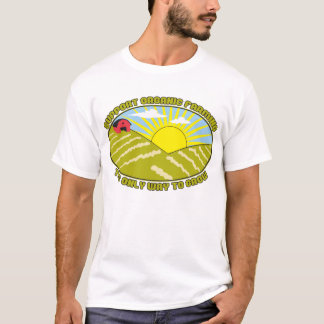 Support Organic Farming T-Shirt