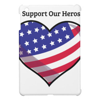 Support Our Heros Cover For The iPad Mini