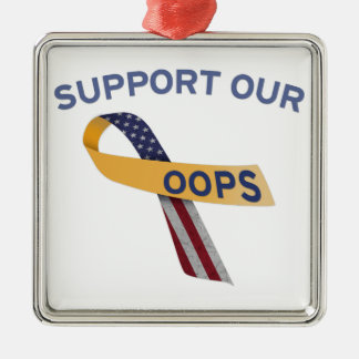 Support Our Oops Christmas Ornaments