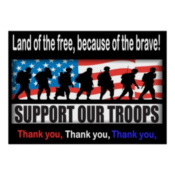 """Support Our Troops 24.00"""" X 33.60"""" Or Less Poster by 4westies at Zazzle"""
